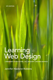 Robbins Jennifer. Learning web design. Forth edition