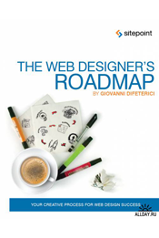 DiFeterici Giovanni. The Web Designers Roadmap