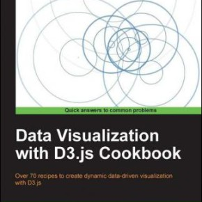 Data Visualization with D3.js Cookbook Nick Qi Zhu